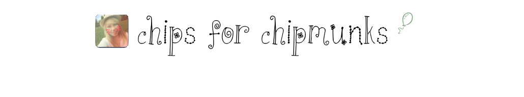 chips for chipmunks