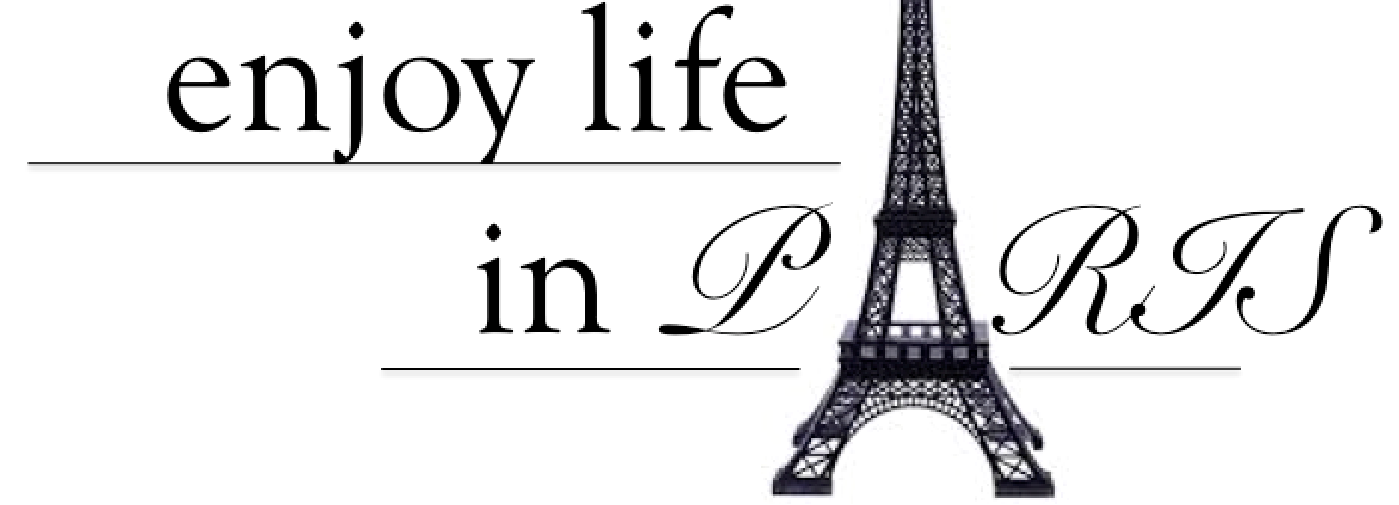 Enjoy Life In Paris