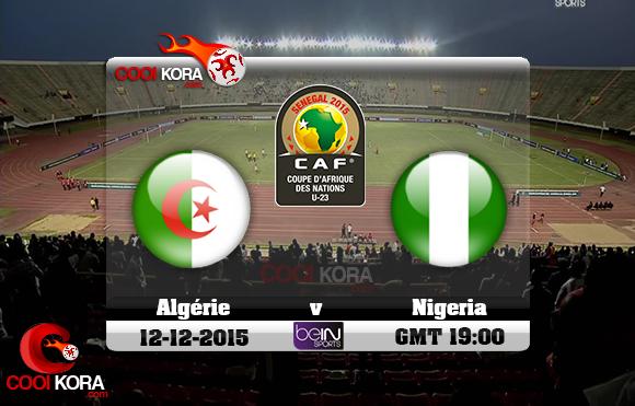 مشاهدة مباراة الجزائر ونيجيريا اليوم 12/12/2015 علي بي أن سبورت HD1
