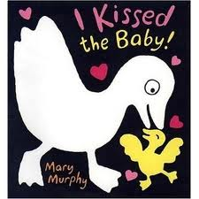 Books for babies - I kissed the baby mary murphy