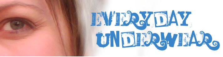 Everyday Underwear