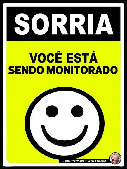 Sorria você está sendo monitorado