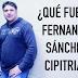 ¿Qué fue de Fernando Sánchez Cipitria?