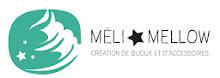 Mélimellow accessoires