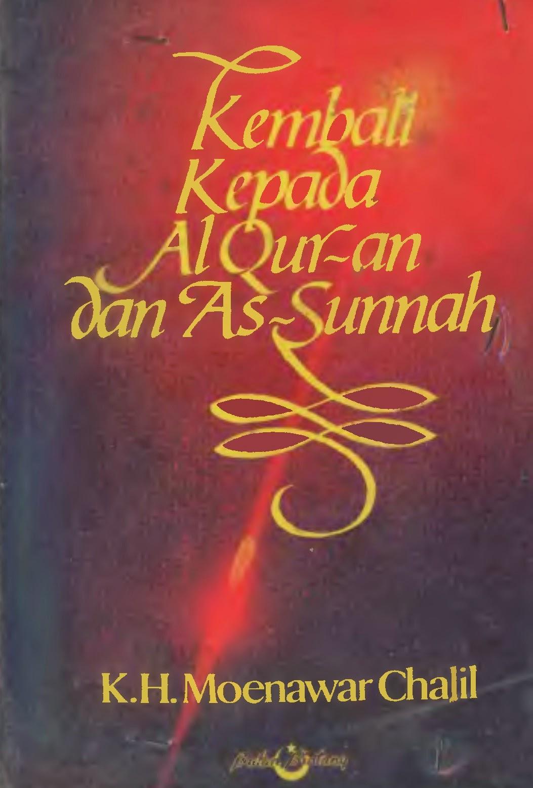 Kembali ke al-Quran dan as-Sunnah