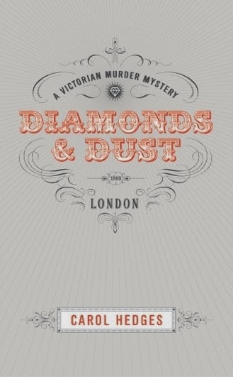 Diamonds & Dust : A Victorian Murder Mystery