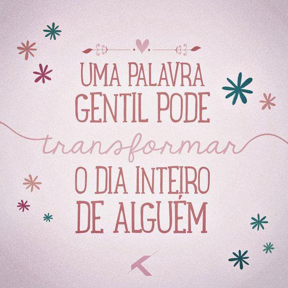 Transforme o dia de alguém