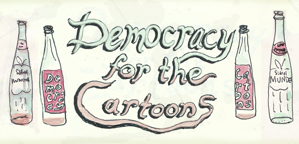 Democracy For The Cartoons