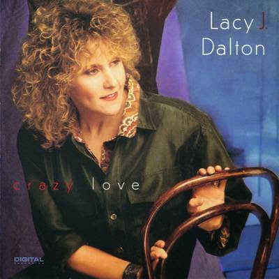 Crazy Love - Lacy J Dalton (1991)