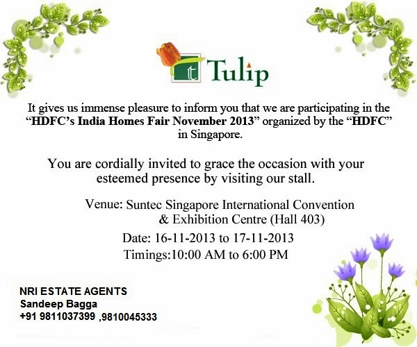 Real estate invitation property exhibition in singapore nov 2013 we are participating in singapore exhibition representing tulip i request you to please invite all your contact who lives here in singapore to this stopboris Choice Image