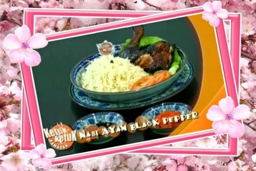 Ketuk-ketuk Ramadan 2014 bersama Shahrul Rizwan -  Nasi Ayam Black Pepper dan Kerabu Pasta.