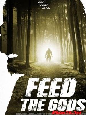 Mồi Cho Quỷ|| Feed The Gods