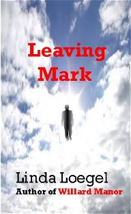 Leaving Mark - a Novel