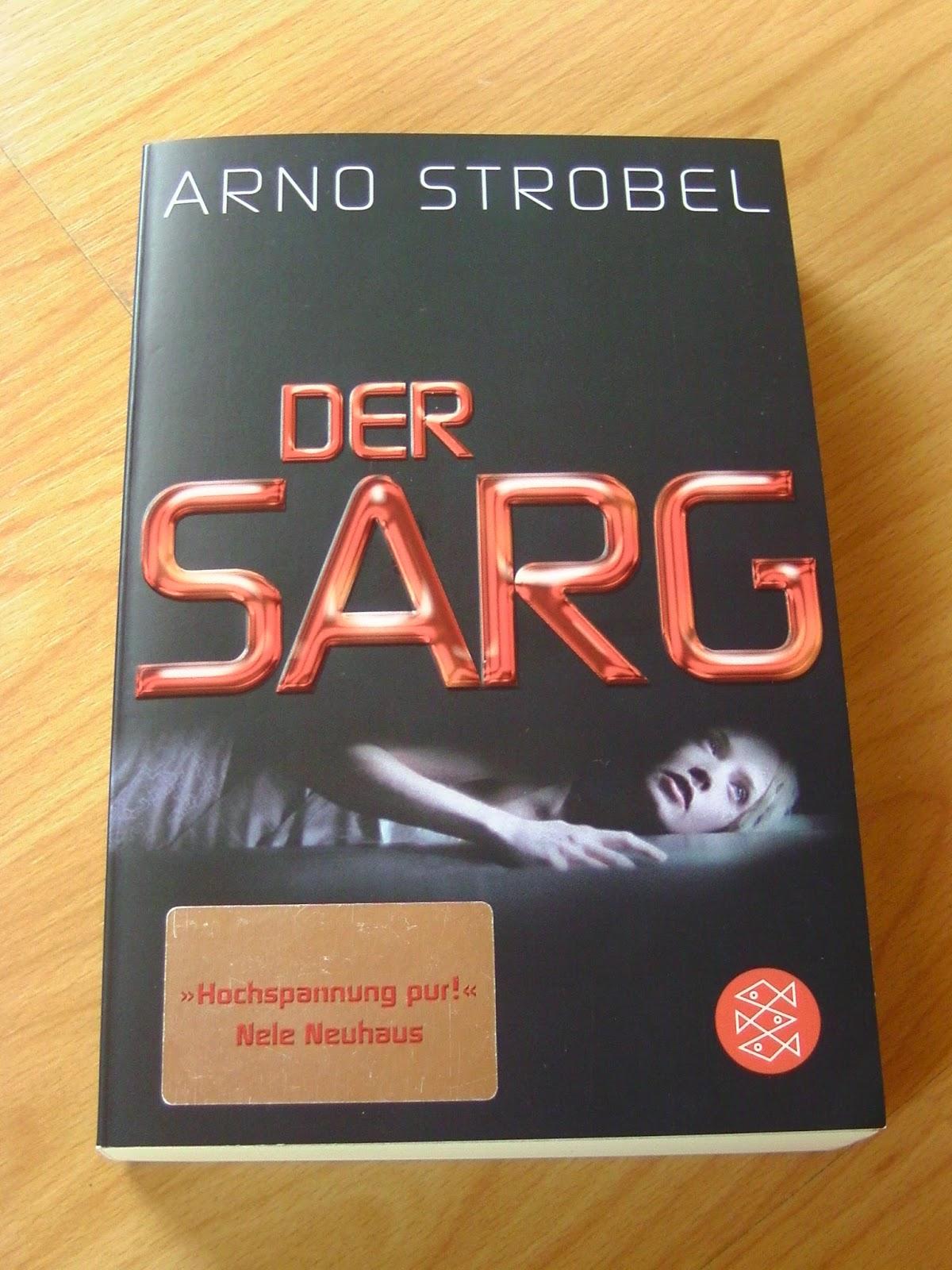 http://www.amazon.de/Sarg-Psychothriller-Arno-Strobel/dp/3596191025/ref=sr_1_1?s=books&ie=UTF8&qid=1424039571&sr=1-1&keywords=der+sarg