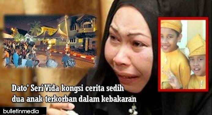 Kisah sedih dikongsi Dato Seri Vida, 2 anak terkorban dalam kebakaran