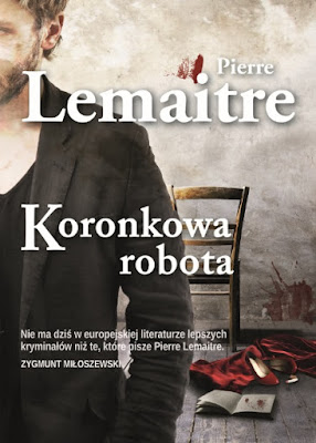"Pierre Lemaitre ""Koronowa robota"""