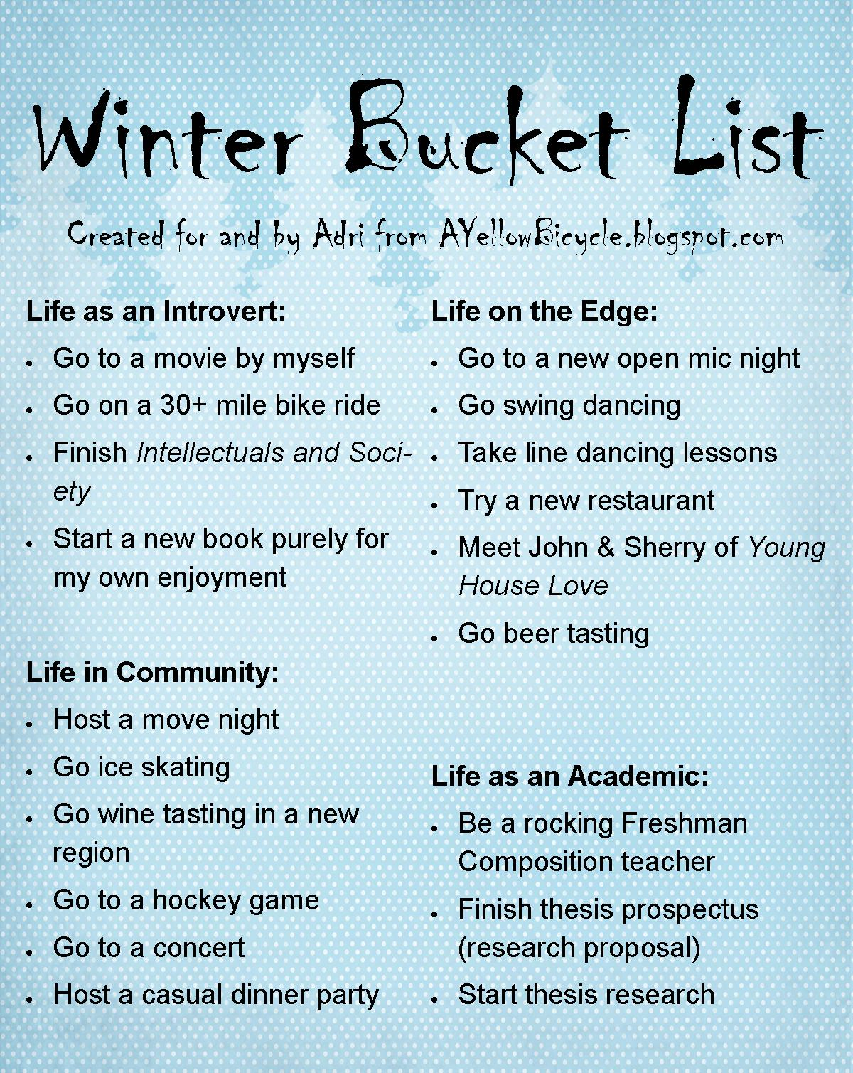 As promised, here is my Winter Bucket List! I39;m pretty excited about