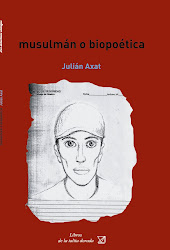 JULIÁN AXAT musulmán o biopoética