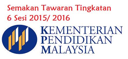 Semakan Tawaran Tingkatan 6 Sesi 2015 2016