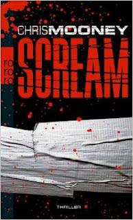 http://www.amazon.de/Scream-Chris-Mooney/dp/3499247216/ref=sr_1_1?s=books&ie=UTF8&qid=1436797576&sr=1-1&keywords=Mooney%2C+Chris%3A++++++Scream