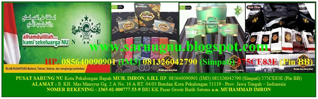 PUSAT SARUNG NU PEKALONGAN - SARUNG TERBAIK - 085640090901 - 081326042790 Pin:575CE83E
