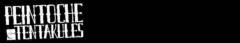 Peintoche & Tentakules
