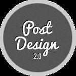 Post Design!