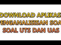 Download Aplikasi Penganalisisan soal soal UTS dan UAS