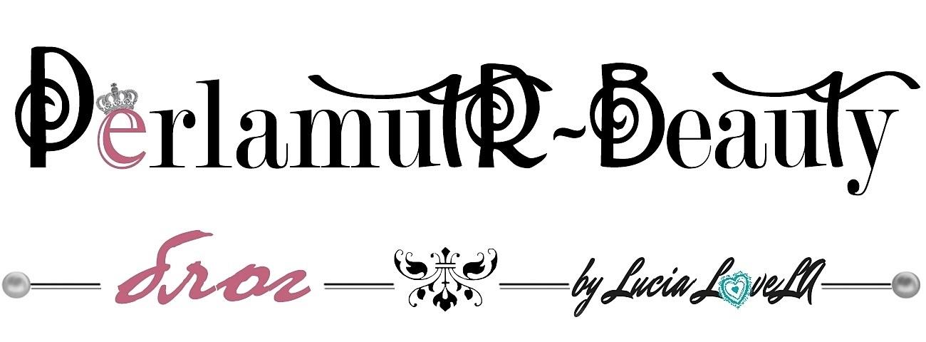 PerlamutR-Beauty блог (Lucia LoveLA)