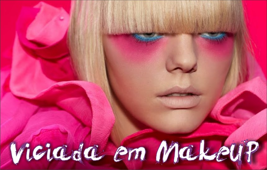 Viciada em Make - UP