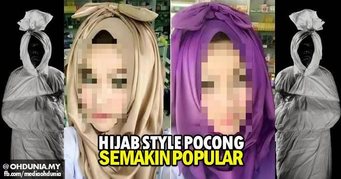 Hijab fesyen 'POCONG' kini semakin popular dan jadi ikutan muslimah