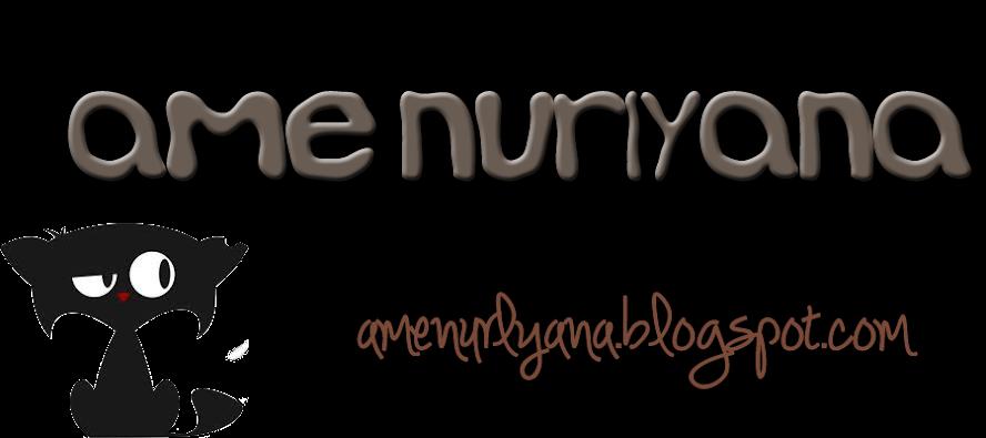 Ame Nurlyana o.O