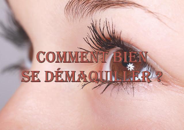 comment bien se démaquiller 4 étapes démaquillant bio yeux visage eau florale