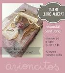 "Taller ""Libro alterado"" Sant Jordi en Avioncitos - Sant Celoni"