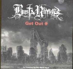 Busta Rhymes – Get Out (Promo CDS) (2000) (320 kbps)