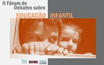 II Fórum de Debates sobre Educação Infantil/2014
