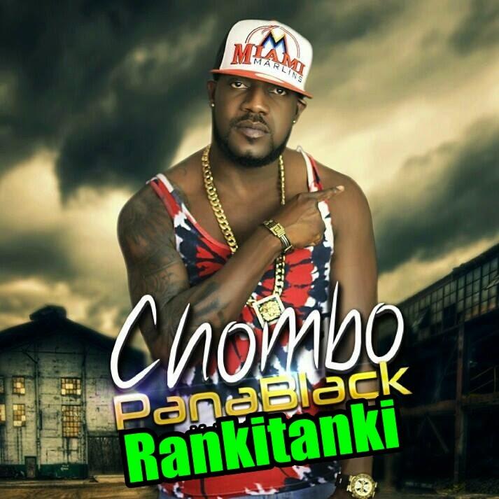 Chombo PanaBlack - Rankitanki