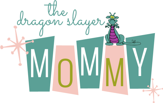 The Dragon Slayer......MOMMY!!!!