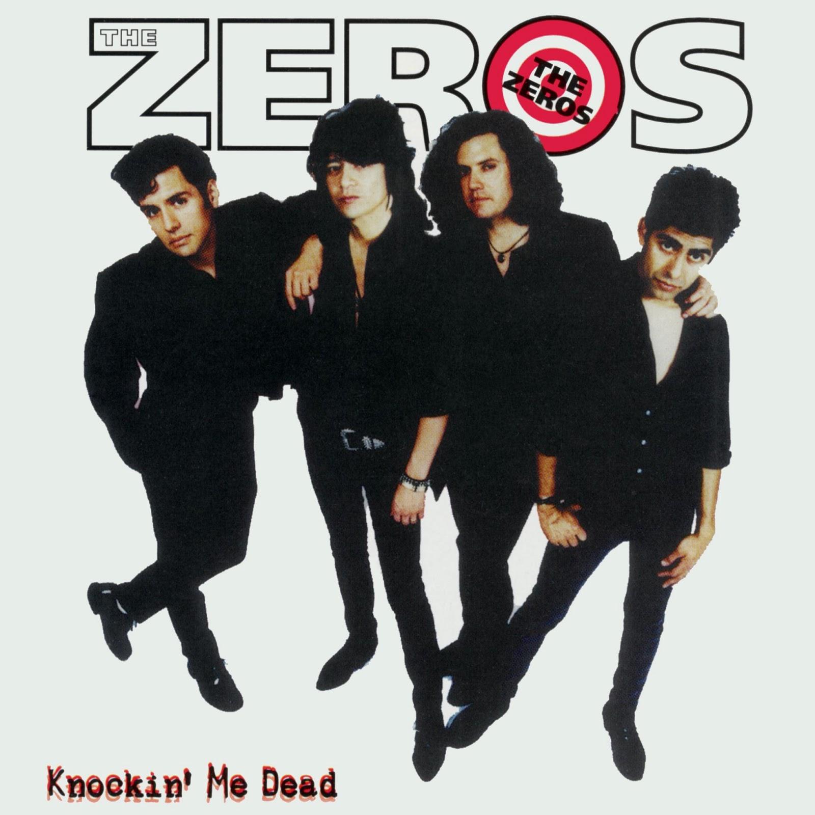 Zeros, The - Knockin' Me Dead
