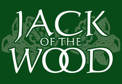 Jack of the Wood :  RAISING CAINE