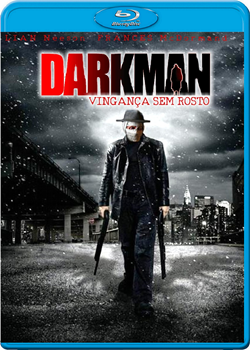 Download Darkman Vingança Sem Rosto 720p Dual Áudio Bluray Torrent