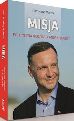 """Wydawnictwo 2 Kolory prezentuje pierwszą polityczną biografię Prezydenta pt. """"Misja"""""""