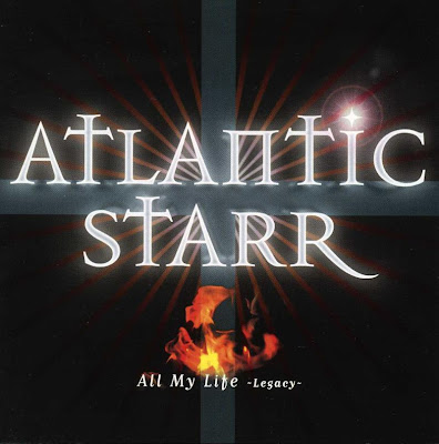 Atlantic Starr All My Life(Legacy (1999) Expanded 17 Tracks
