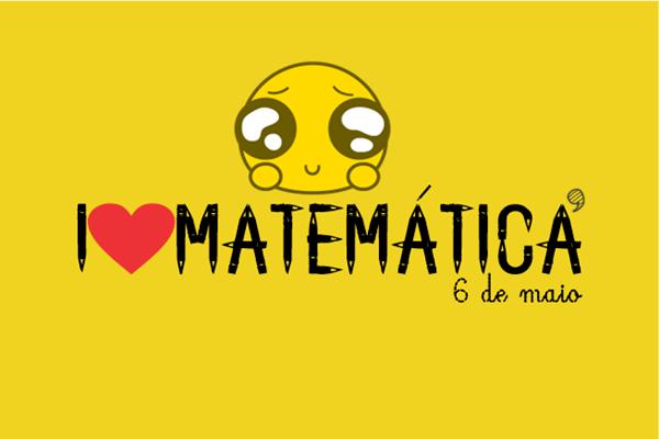 Dia da Matemática - Referência: eu amo Matemática