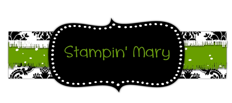 Stampin' Mary