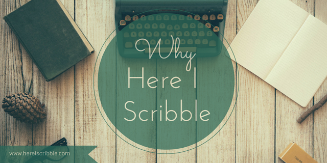 The story behind Here I Scribble — October Blogging Challenge Day 4