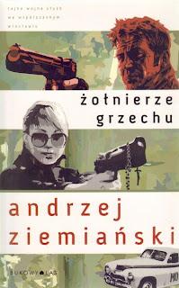 Andrzej Ziemiański. Żołnierze grzechu.