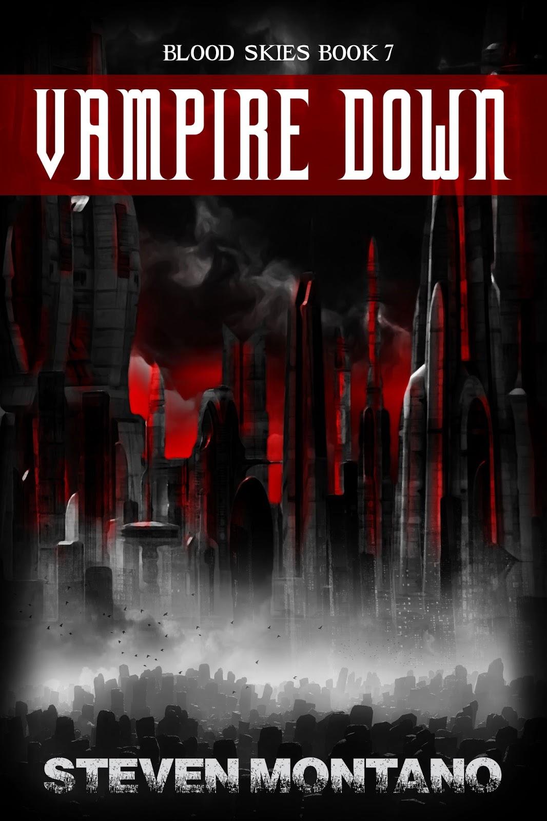 Cover Reveal: Vampire Down by Steven Montano