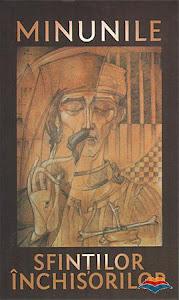 Editura Areopag: Minunile sfinților închisorilor
