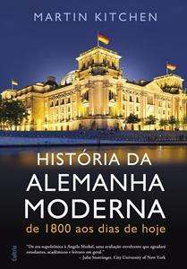 História da Alemanha Moderna * Martin Kitchen